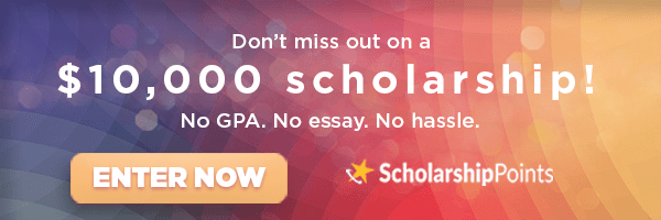 Don't miss out on a $10,000 scholarship!